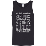 How Strong we are! Brain Cancer Awareness Tank Top
