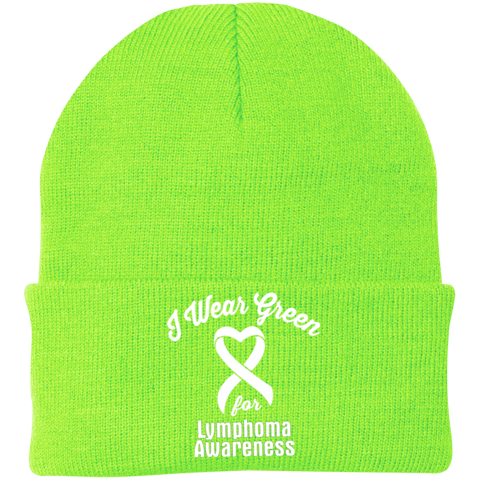 I Wear Green For Lymphoma Awareness... Knit Cap