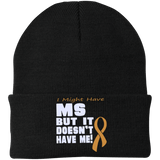 I Might Have MS - Knit Cap