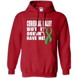 Cerebral Palsy doesn't have me... Hoodie
