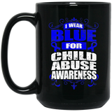 I Wear Blue for Child Abuse Awareness! Mug