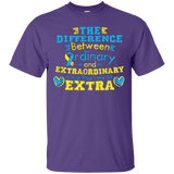 The difference between Ordinary and Extraordinary T-Shirt