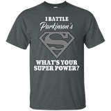 I Battle Parkinson's... T-Shirt