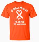 I Wear Orange Customizable T-shirt... MS Awareness