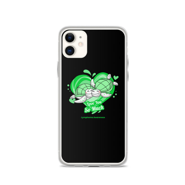 Lymphoma Awareness I Love You so Much iPhone Case