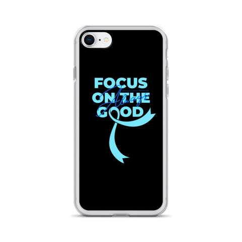Stomach Cancer Awareness Always Focus on the Good iPhone Case