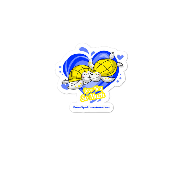 Down Syndrome Awareness I Love You so Much Sticker