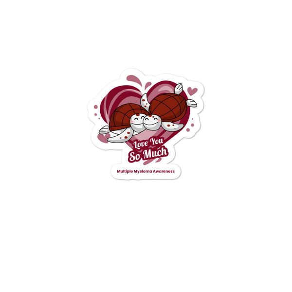 Multiple Myeloma Awareness I Love You so Much Sticker