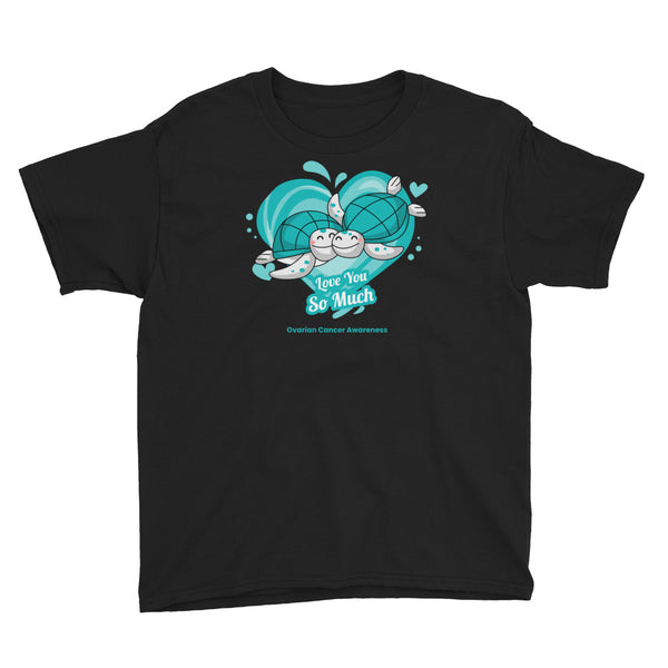 Ovarian Cancer Awareness I Love You so Much Kids T-Shirt
