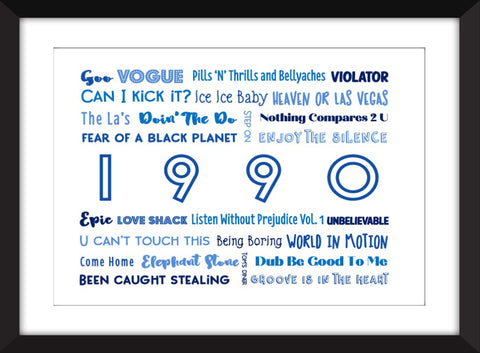 1990 in Music - Ideal Gift for 30th Birthday - Unframed Typography Print