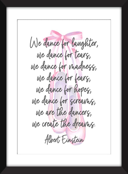 "Albert Einstein ""We Dance for Laughter"" Quote - Unframed  Print"