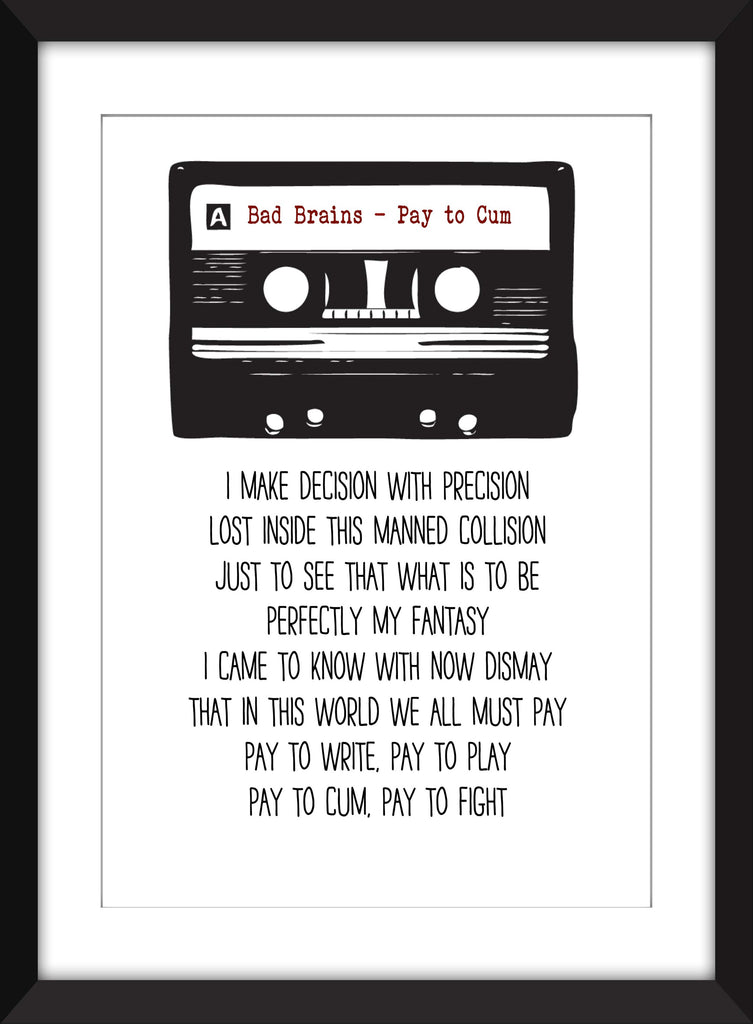 Bad Brains - Pay to Cum Lyrics - Unframed Print