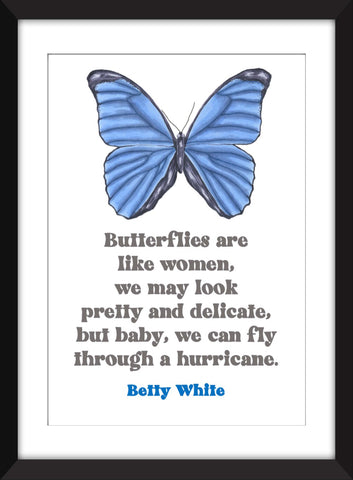 Betty White - Butterflies Are Like Women Quote - Unframed Print