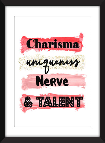 Charisma Uniqueness Nerve and Talent - Unframed RuPaul's Drag Race Print