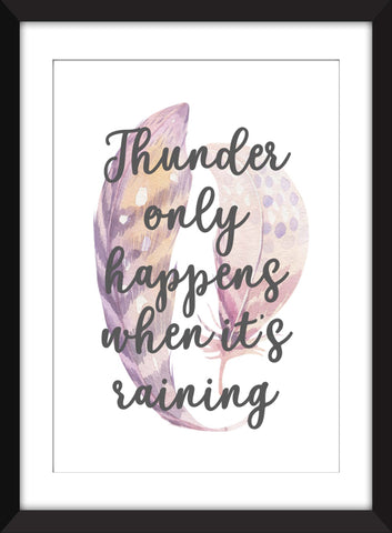"""Thunder Only Happens When It's Raining"" Fleetwood Mac Dreams Lyrics  - Unframed Print"