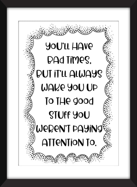 Good Will Hunting - You'll Have Bad Times Quote - Unframed Print