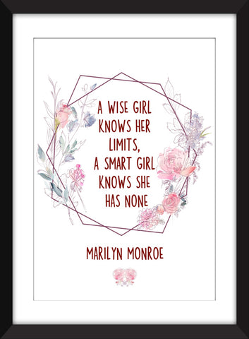 "Marilyn Monroe ""A Wise Girl Knows Her Limits"" Quote - Unframed Print"
