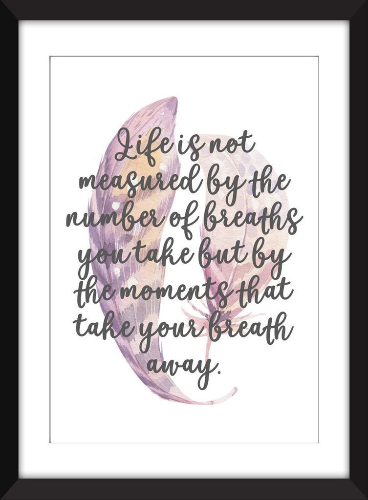 "Maya Angelou ""Life is Not Measured"" Quote - Unframed Print"