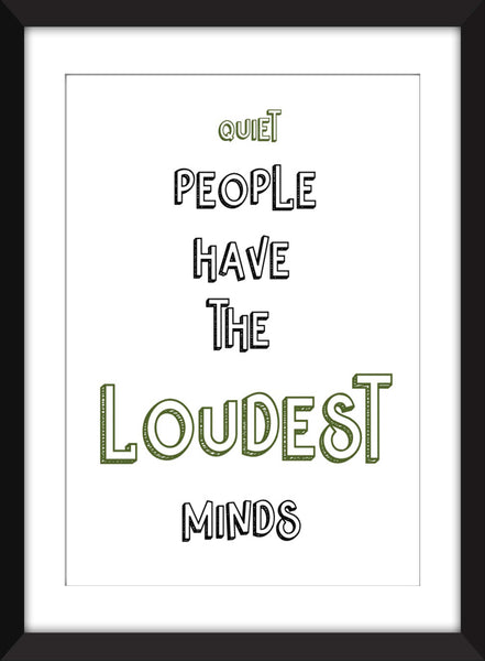 Stephen King - Quiet People have the Loudest Minds Quote - Unframed Print