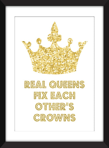 Real Queens Fix Each Other's Crowns - Unframed Print