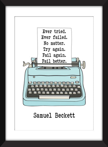 "Samuel Beckett ""Ever Tried. Ever Failed"" Quote - Unframed Print"