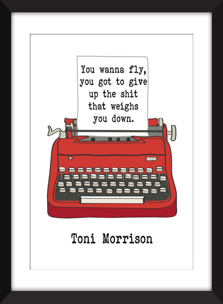 "Toni Morrison ""You Wanna Fly"" Quote - Unframed Print"