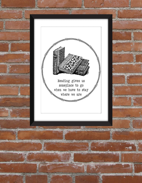 Reading Gives Us Someplace To Go - Unframed Print