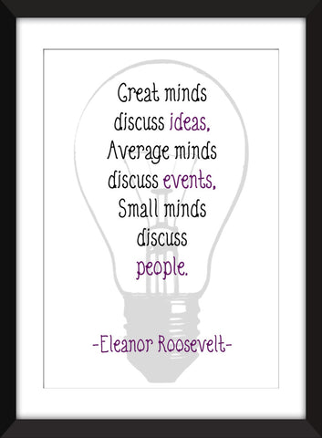 "Eleanor Roosevelt ""Great Minds"" Quote - Unframed Print"