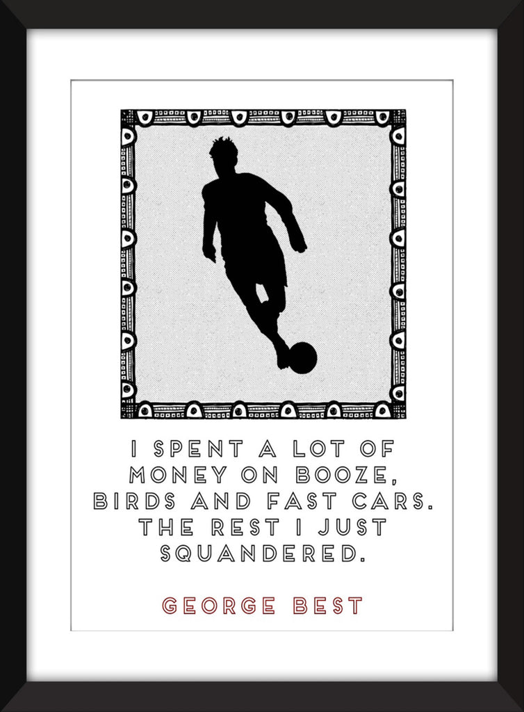 George Best Money Quote - Unframed Print