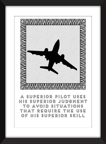 Superior Pilot Quote - Unframed Aviation Print