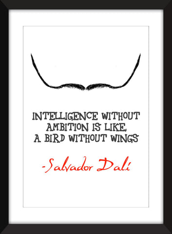 "Salvador Dali ""Intelligence Without Ambition"" Quote Unframed Print"