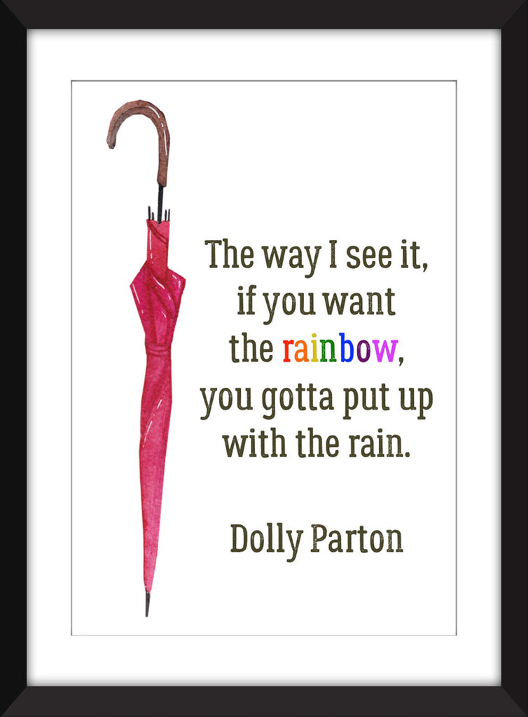 Dolly Parton Rainbow Quote - Unframed Print