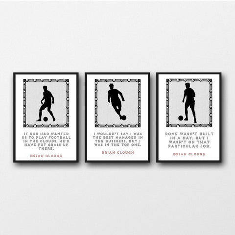 Set of 3 Brian Clough Quotes - Unframed Prints