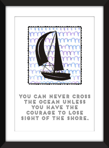 Never Cross the Ocean Sailing Quote - Unframed Print