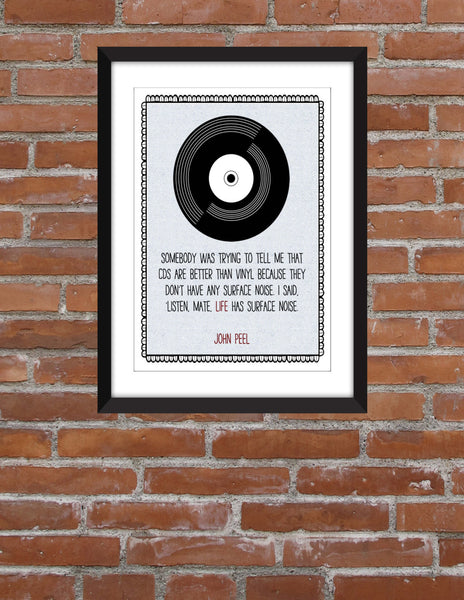 John Peel Vinyl is Better Than CDs Quote - Unframed Print
