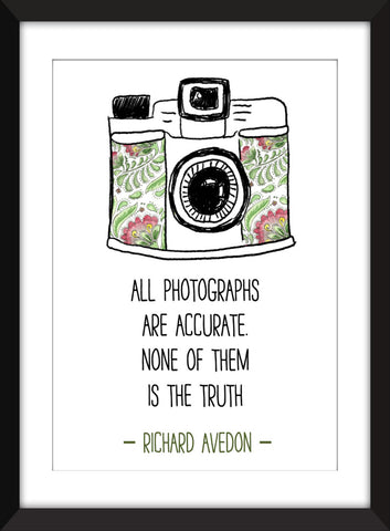 "Richard Avedon ""All Photographs Are Accurate"" Quote - Unframed Print"