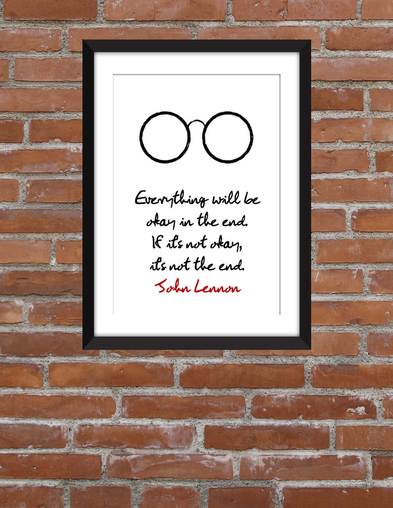 John Lennon Everything Will Be Okay Quote Unframed Print The