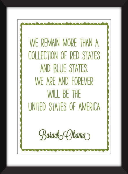 "Barack Obama ""United States of America"" Quote - Unframed Print"