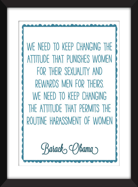 Barack Obama Feminism Quote - Unframed Print