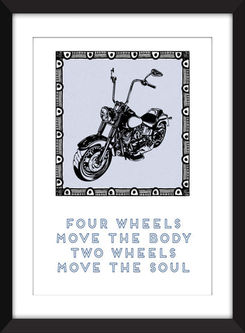 "Motorcycling Quote ""Two Wheels Move the Soul"" - Unframed Print"