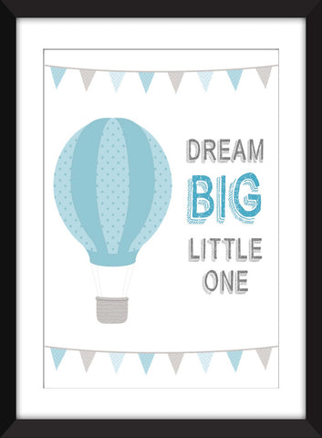 Dream Big Little One - Unframed Nursery Print