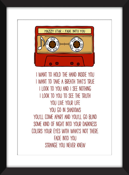 Mazzy Star Fade Into You Lyrics - Unframed Print