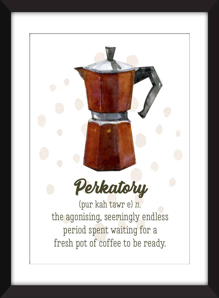 Perkatory Coffee Appreciation - Unframed Print