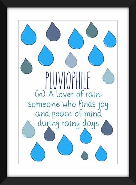 "I Love Rainy Days ""Pluviophile"" - Unframed Print"