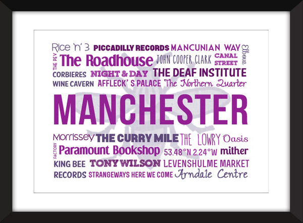 A Celebration of Manchester Unframed Typography Print