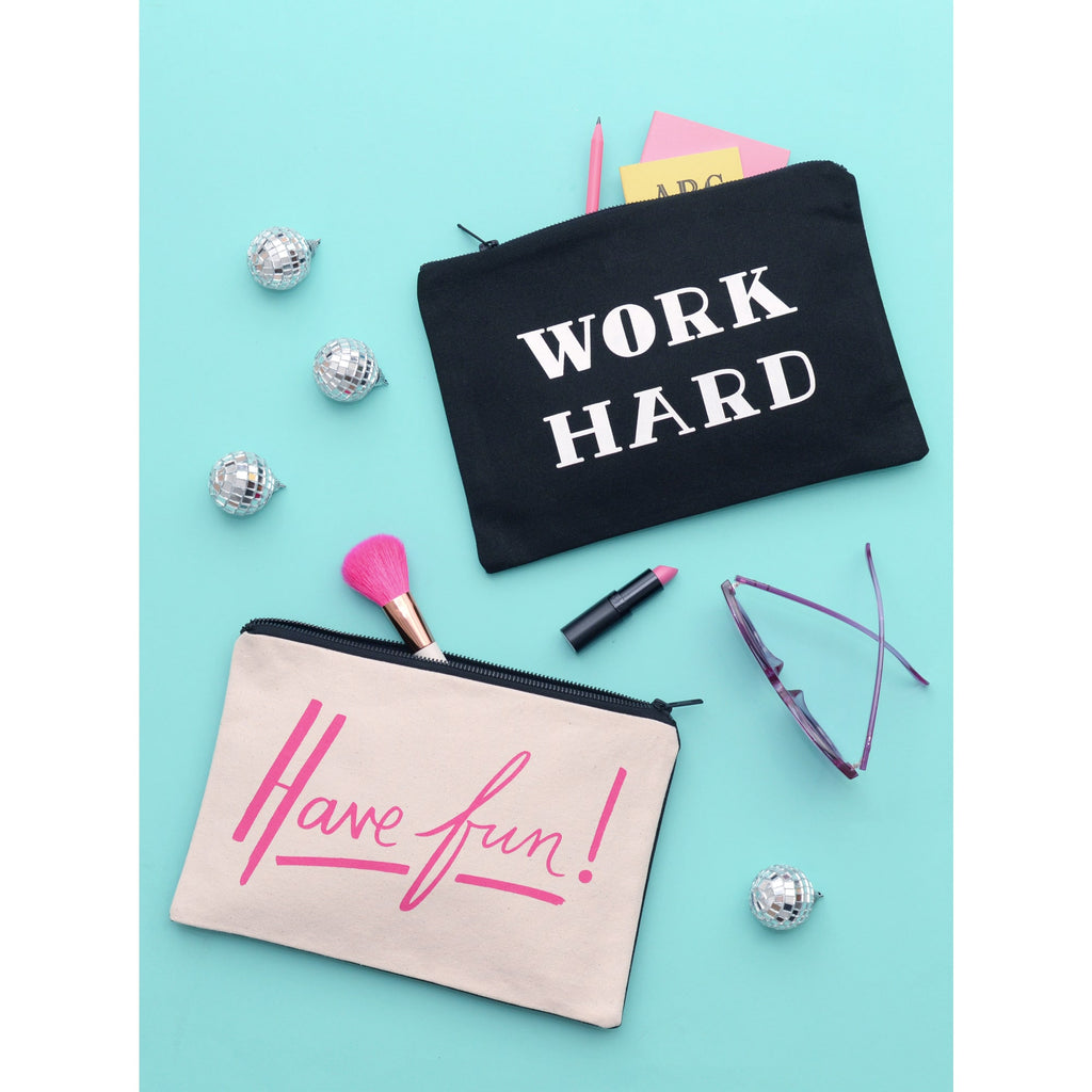 Have Fun Work Hard Canvas Pouch