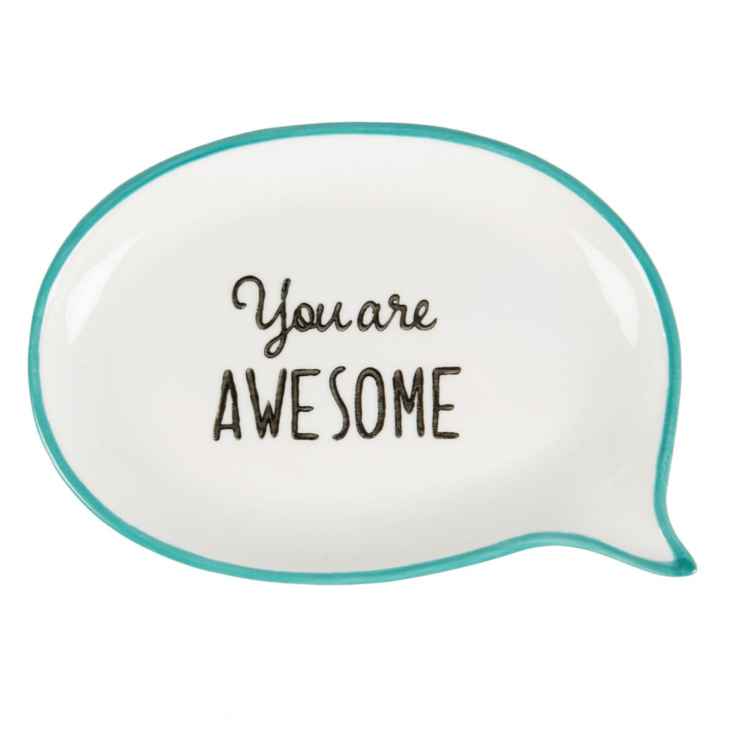 you are awesome dish