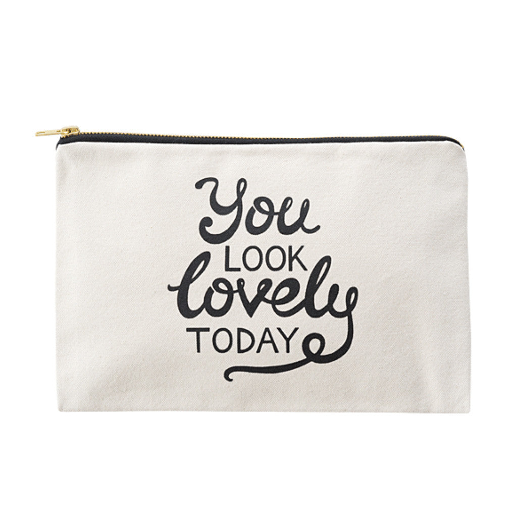 you look lovely today large canvas pouch accessories