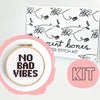 No Bad Vibes Cross Stitch Kit