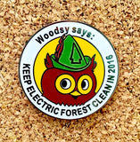Electric Forest 2016 Woodsy Owl Hat Pin